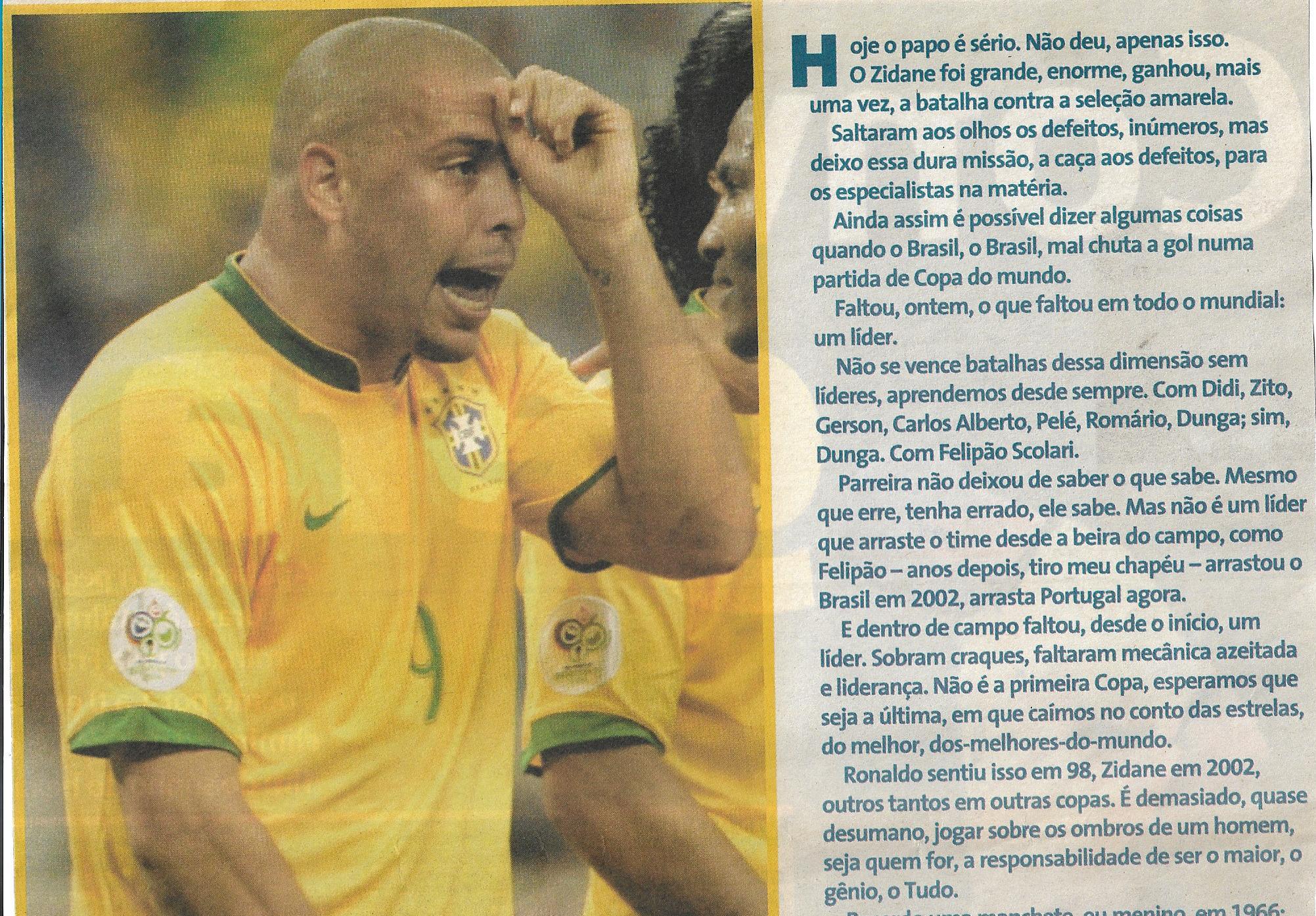 You are currently viewing Seleção Brasileira – O Zidane foi grande, enorme, ganhou, mais uma vez, a batalha com a seleção braileira