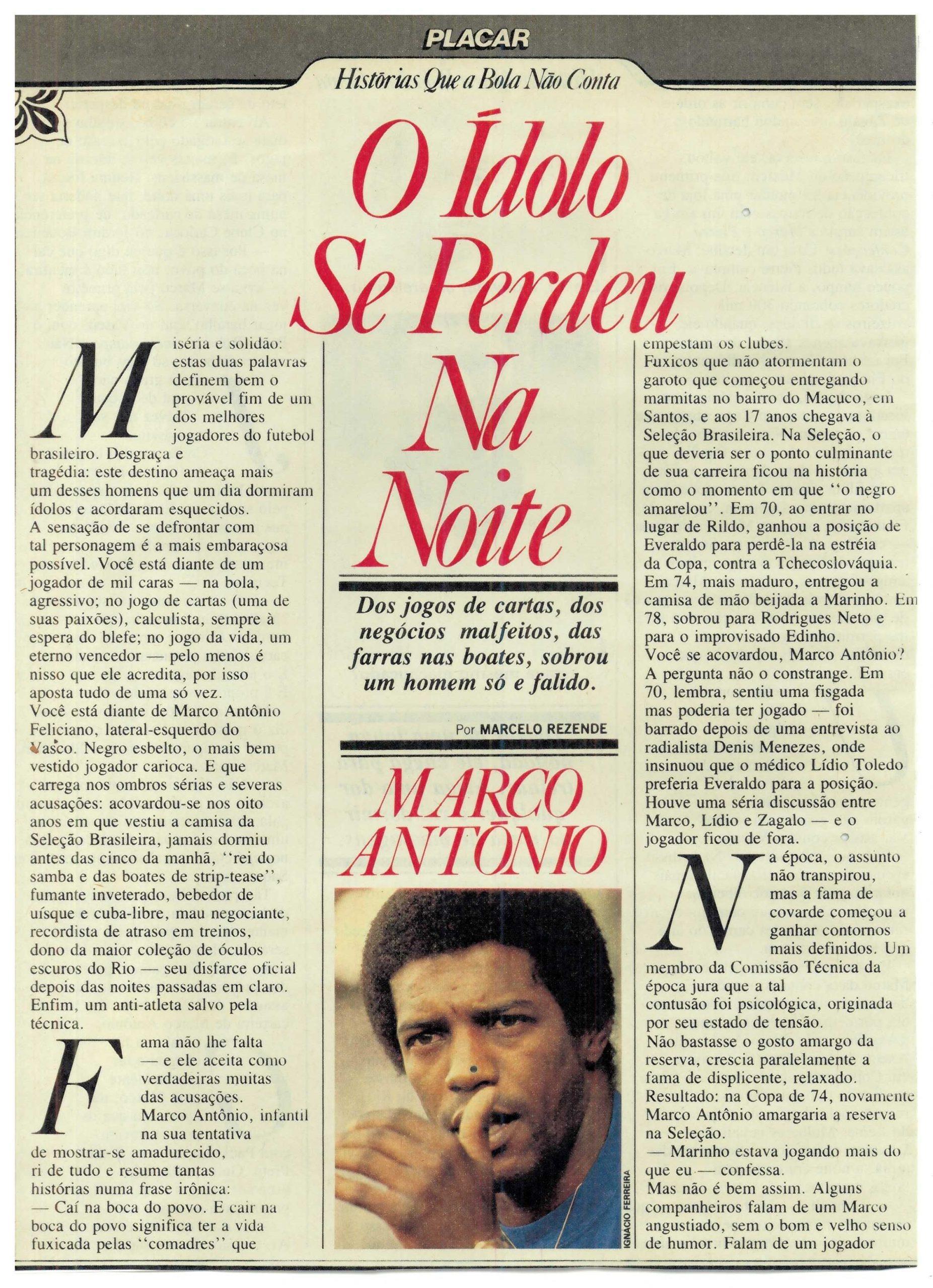 Read more about the article O ídolo se perdeu na noite
