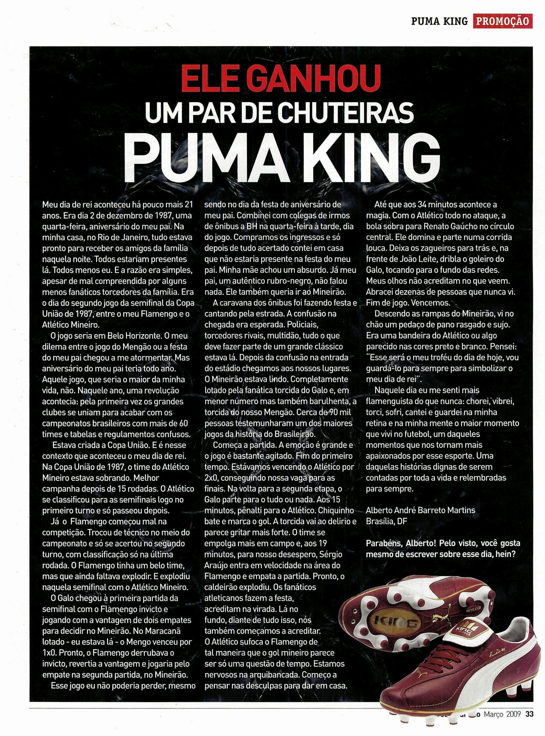 Read more about the article Ele ganhou um par de chuteiras PUMA KING