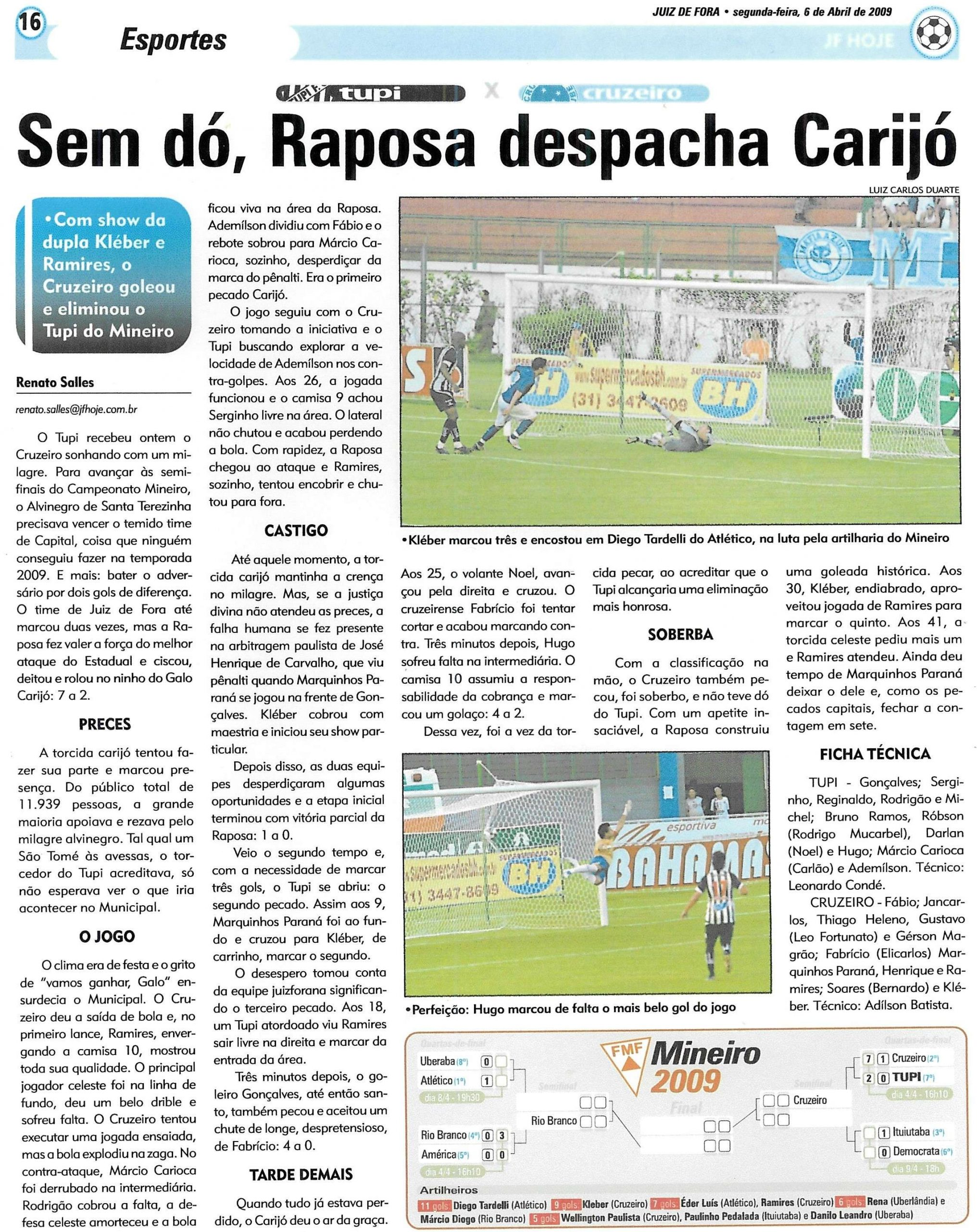 Read more about the article Sem dó, Raposa despacha Carijó